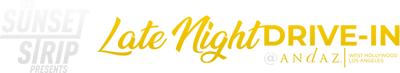 The Sunset Strip Presents - Late Night Drive-In Logo